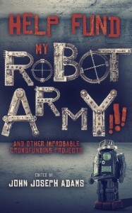 HELP-FUND-MY-ROBOT-ARMY_300px