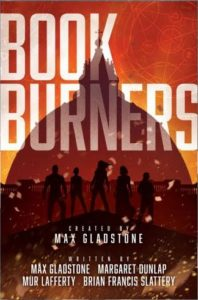 Bookburners by Mur Lafferty and others