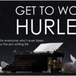 New writing podcast: Get To Work Hurley
